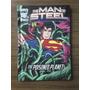 The Man Of Steel - The Poisoned Planet - En Ingles