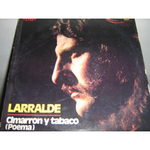 Jose Larralde. Cimarron Y Tabaco. Lp.
