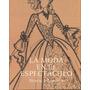 La Moda En El Espectaculo - Horace Lannes