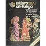 Pájaro De Fuego: Toda La Cultura. Año 1 Nº 8. 1978