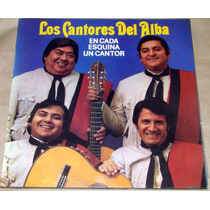 Los Cantores Del Alba En Cada Esquina Un Cantor Lp Argentino