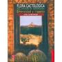 Guia De Cactus Leia Scheinvar Ciencia Y Tecnologia
