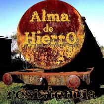 Resistencia Suburbana Alma De Hierro