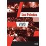 Las Pelotas En Vivo ( Dvd )
