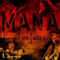 Mana Amar Arde El Cielo (cd+dvd)