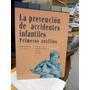 Joaquín Callabed Prevencion Accidentes Infantiles