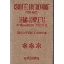 Conde De Lautréamont / Obras Completas ( Cantos De Maldoror)