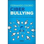 Ciber Bullying. Fernando Osorio