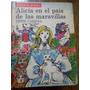 Alicia En El País De Las Maravillas Y Tras El Espejo Carroll
