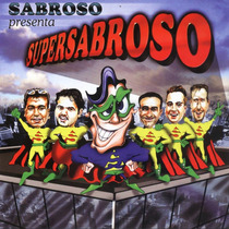 Sabroso Supersabroso ( Reedicion 2014 ) 2 Cd Ya Disponible