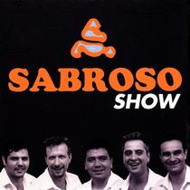 Sabroso Show ( Reedicion 2014 ) Ya Disponible