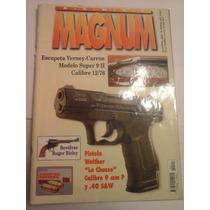 Revista Magnum 117 Pistola Walther La Chasse Cal 9 Y 40