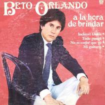 Cd De Beto Orlando - A La Hora De Brindar