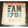 Antiguo Disco Eam78 Marcha Del Mundial 78 Version Oficial
