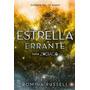 Libro Estrella Errante Saga Zodíaco Romina Russell Nuevo
