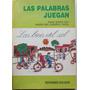 Las Palabras Juegan./ Las Bicis Del Sol./ Rey & Capel.