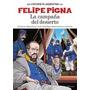 La Campaña Del Desierto - Felipe Pigna - Comic - Planeta