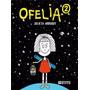 Ofelia 2 - Julieta Arroquy - Ediciones De La Flor