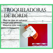 Troqueladora De Bordes - Craft Punch - Marca Artemio