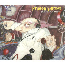Sebastián Monk - Prueba Y Error - Cd Original