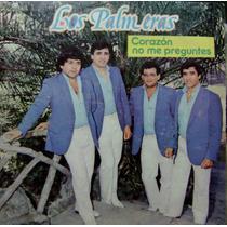 Los Palmeras-cumbia Santafesina-vinilo-corazon No Me Pregunt