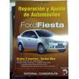 Ford Fiesta Reparacion Y Ajuste De Automoviles Cosmopolita
