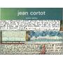 Severo Sarduy. Jean Cortot. En Idioma Francés.