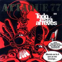 Cd Attaque 77 - Todo Está Al Revés ( Visitá Mi Eshop )
