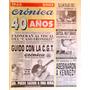 Diario Crónica. Edicion Aniversario 40 Años. 1963-2003