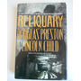 Libro En Ingles: Reliquary. Doglas Preston. Lincoln Child