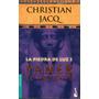 La Piedra De Luz 3 Paneb El Ardiente - Christian Jacq