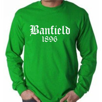 Remeras Manga Larga Banfield,camiseta,9 Modelos,taladro,club