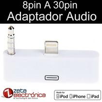 Adapador De Audio 8pines 30pines Iphone 5s Ipad 4