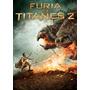 Dvd Furia De Titanes 2 Nueva Original Elfichu2008