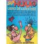 Revista Sex Humor Libro De Latex 1992 Edicion Extra Nº 1