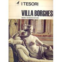 Colección I Tesori N° 5: Villa Borghese- Pergola Paola