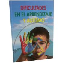 Dificultades Aprendizaje Autismo Grupo Cultural Envio Gratis