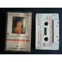 Maria Martha Serra Lima / Estilo / Cassette
