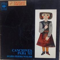 Canciones Para Mí, María Elena Walsh