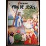 Vida Jesus 1900 E.renan Cristianos Apostoles En Galilea