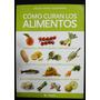 Como Curan Los Alimentos, Miguel Angel Almodovar