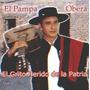 El Pampa Obera El Grito Herido De La Patria