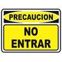 Cartel No Entrar Precaucion 22x28cm Local Belgrano!!!