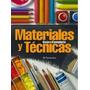 Guía Completa De Materiales Y Técnicas Parramon Envio Gratis