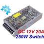 Fuente Transformador Switching Metal De 220v A 12v 20a 250w