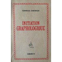 Libro Grafologia Initiation Graphologique Charles Dietrich