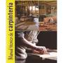 Manual Carpintería Albañilería Pintura Plomeria Cerrajería +