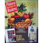 Revista Pintura Sobre Madera - Varios Nros. Precio X Unidad