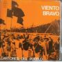 Vinilo L P./ Viento Bravo./ Cantores Del Pueblo./ Ecuador.