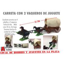 Carreta Con 4 Caballos Y 2 Vaqueros Diligencia En La Plata
